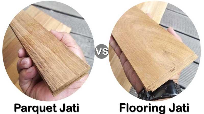 Perbandingan antara flooring jati dan parquet jati