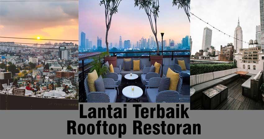 Desain lantai terbaik rooftop restaurant