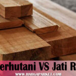 menilai perbandingan kayu jati perhutani dan jati kampung