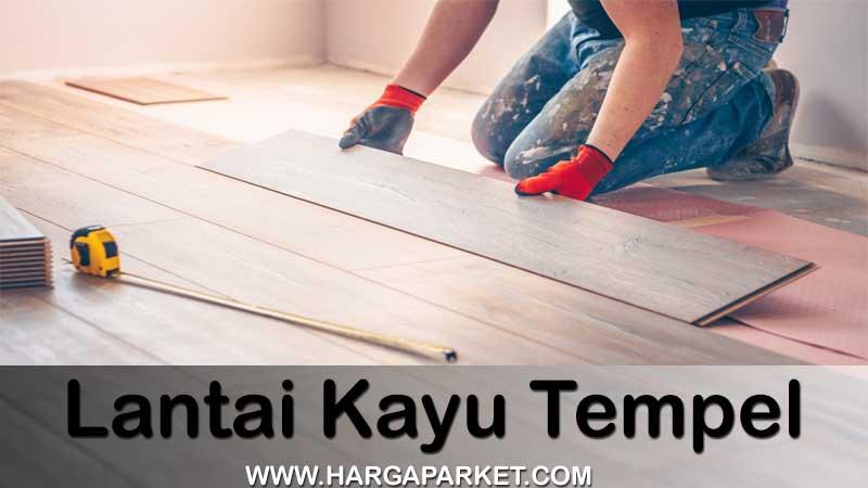 inilah 3 jenis lantai yang tinggal tempel dengan harga per meter yang murah