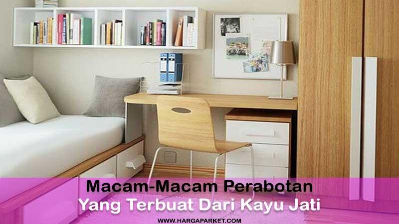 macam-macam perabotan yang terbuat dari kayu jati