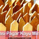 Pagar kayu minimalis 2021