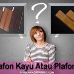 perbandingan plafon kayu dan plafon pvc
