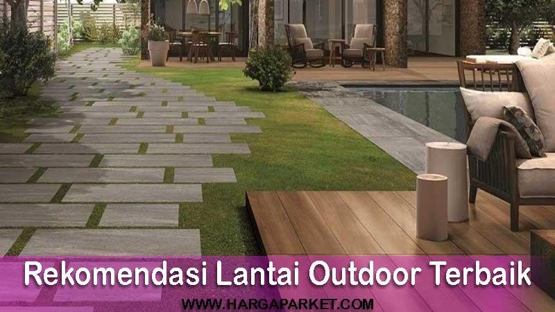 rekomendasi lantai outdoor terbaik dengan harga terjangkau